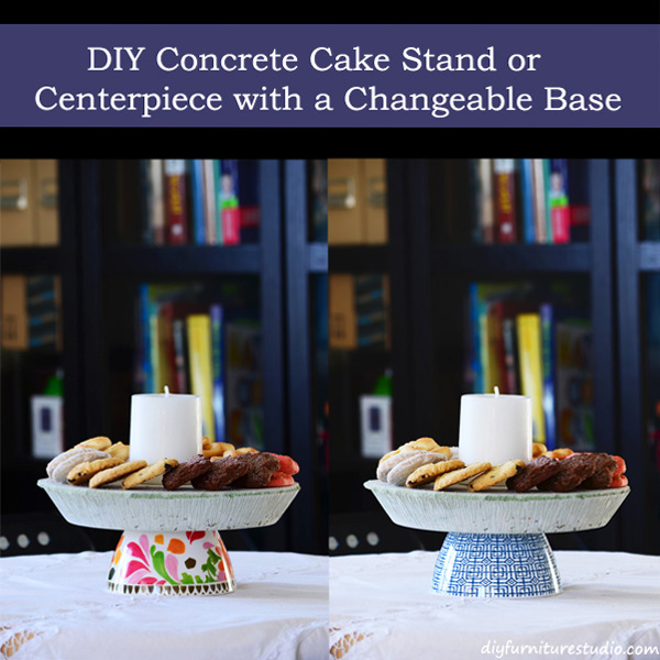 DIY concrete cake Stand or Centerpiece with a changeable base.